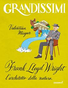 Cristiano Lissoni, Frank Lloyd Wright, Edizioni EL